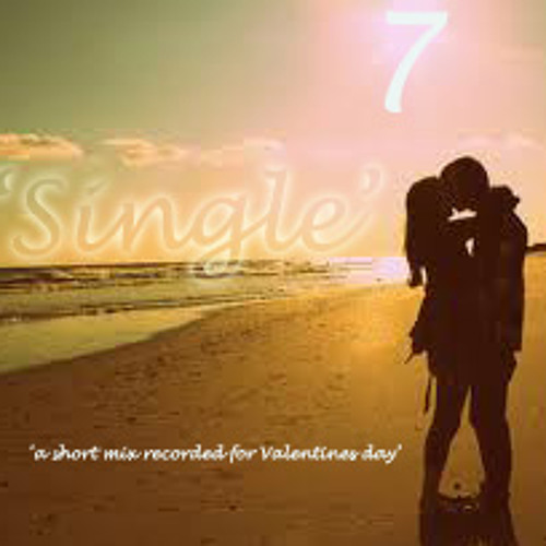 'SINGLE'  (Valentines Day mix)