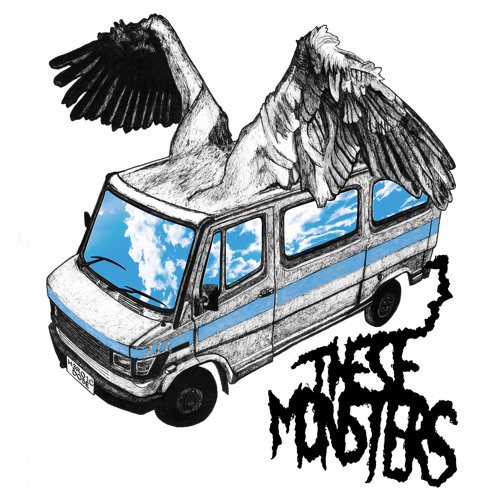 These Monsters - Harder and Faster