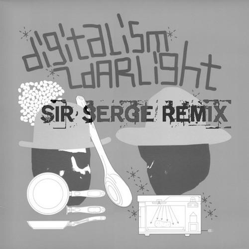 Digitalism - Zdarlight (Sir Serge Remix)