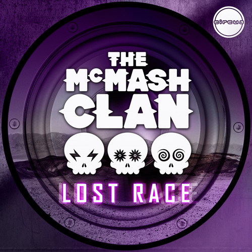 The McMash Clan - Lost Race (Circus Records Freebie)