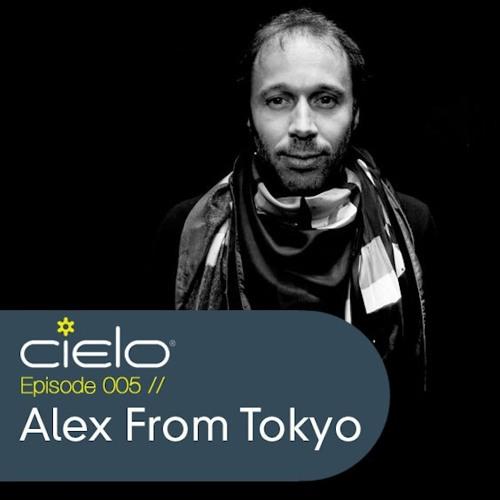 Alex From Tokyo - Cielo Podcast 005 (2011)