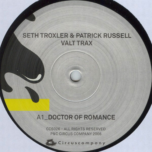 Seth Troxler & Patrick Russell - Doctor Of Romance (Circus Company)