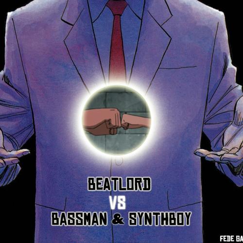 Fede Gas - Beatlord VS Bassman & Synthboy