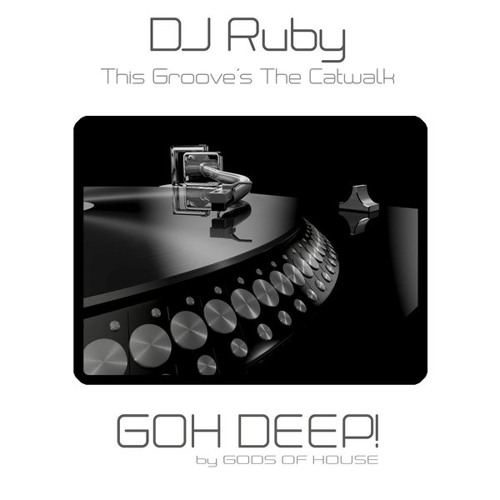 DJ Ruby - This Groove's The Catwalk