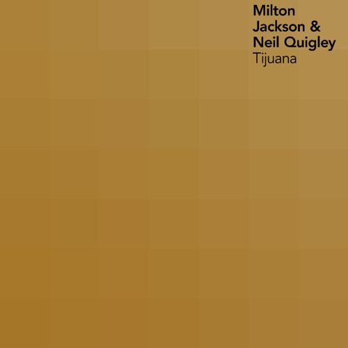 Milton Jackson & Neil Quigley - Tijuana (Original Mix) - Urban Torque