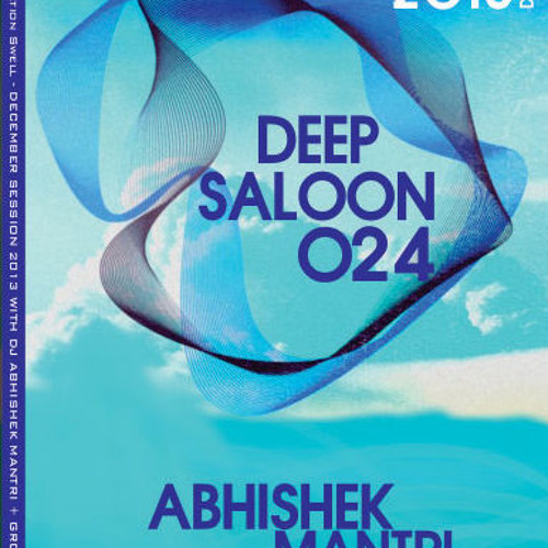 """Deep Saloon 024"" January 2013 Deep House Session - Abhishek Mantri N Groove Trixx"