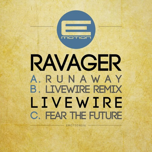 Ravager - Runaway - EMOTION016 - 11th March 2013