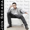 Jon Secada - I'm Never Too Far Away