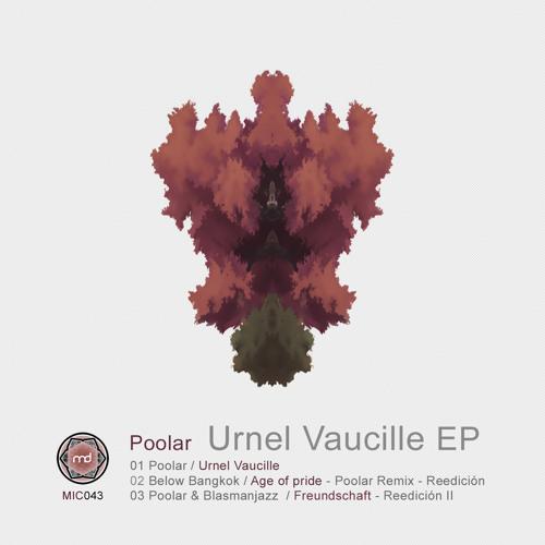 [MIC043] Poolar - Urnel Vaucille EP