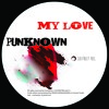 My Love - Punknown (FREE DOWNLOAD)