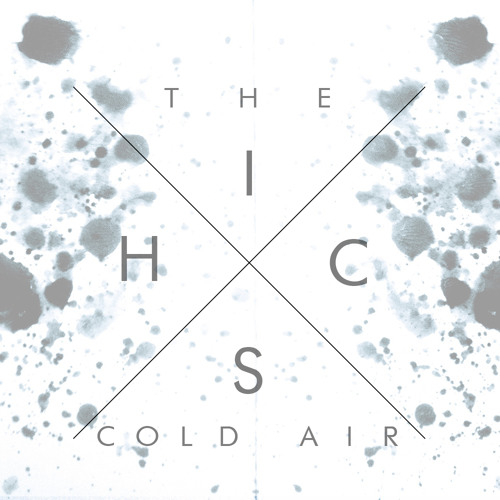 The Hics - Cold Air