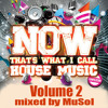 MuSol - Now Thats What I Call House Vol 2
