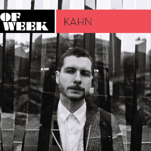 Mix Of The Week: Kahn