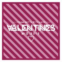 Valentines Mix 2013