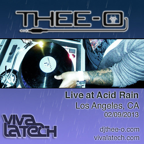Thee-O - Live at Acid Rain (02/09/13)