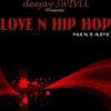 Love N Hip Hop Mixtape
