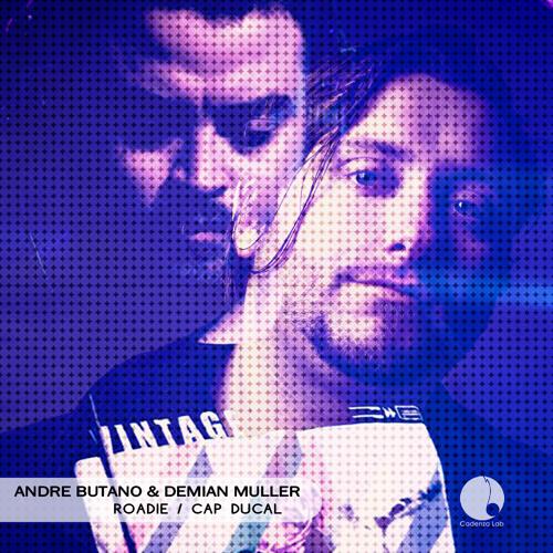 Andre Butano & Demian Muller - Roadie (CAL017) [Teaser]