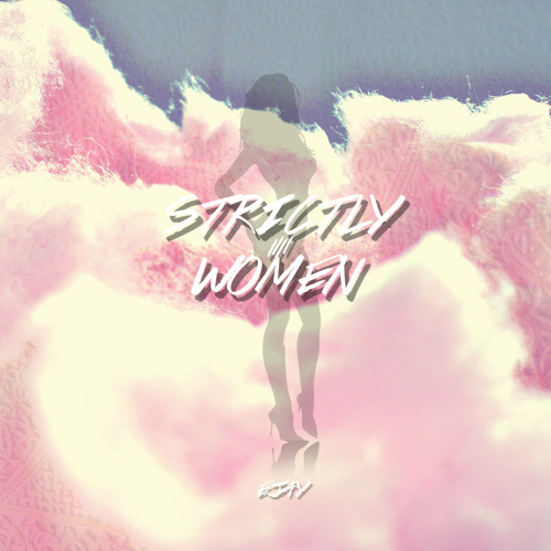 Strictly 4 Women EP : 2.14.13