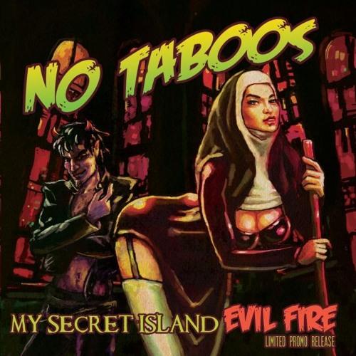 MY SECRET ISLAND - EVIL FIRE  // hot sexy upbeat gothic rock n roll