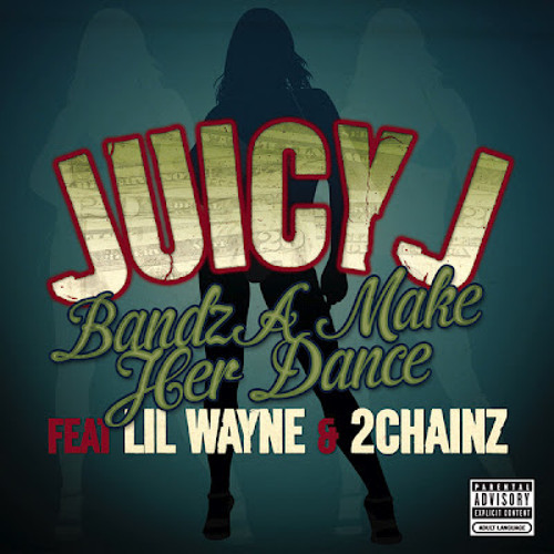 Bandz A Make Her Dance (Dialated Eyez VIP Mix)