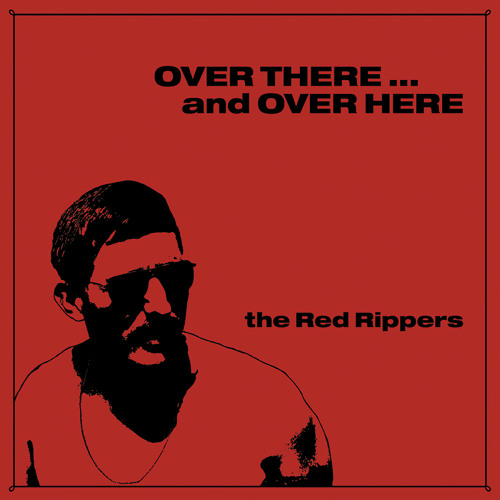 "The Red Rippers - ""Firefight"" - Over There ... and Over Here (PoB-05)"
