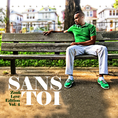 """SANS TOI"" ZOUK LOVE EDITION VOL.4"