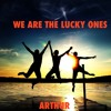 We Are The Lucky Ones