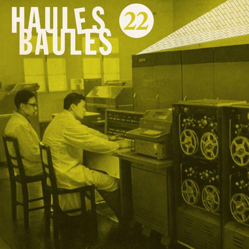 HAULES BAULES 22