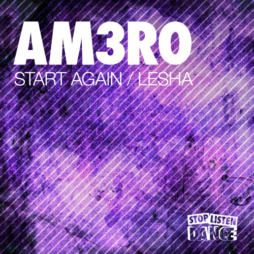 Am3ro - Start Again / Lesha [SLD039]