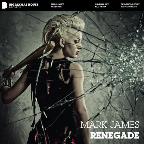mark james - renegade (kilo remix)