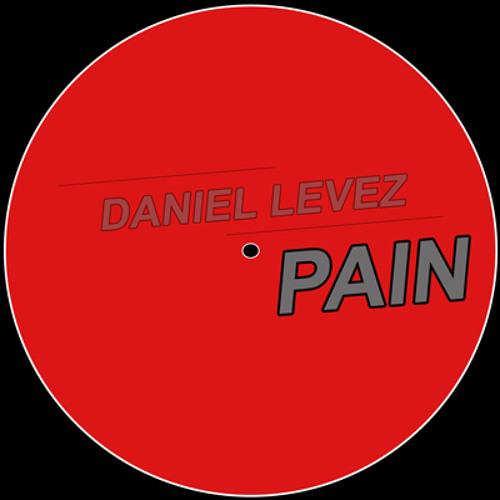 Daniel Levez - Pain (preview) /// unsigned