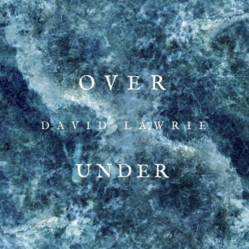 Over, Under [Dale Jonathan Perkins Remix - Original by David Lawrie]