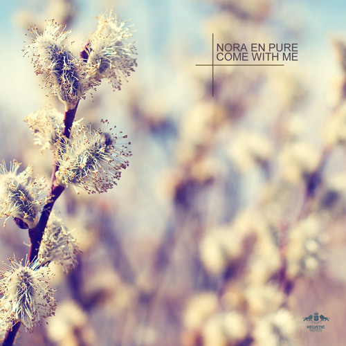 Nora En Pure - Come With Me EP