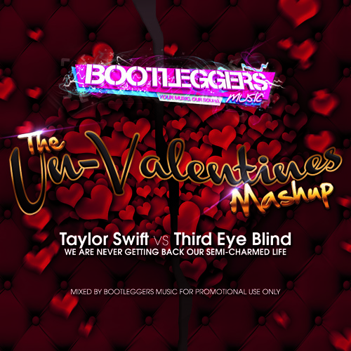 Taylor Swift vs Third Eye Blind (The Bootleggers Un-Valentines Mashup)