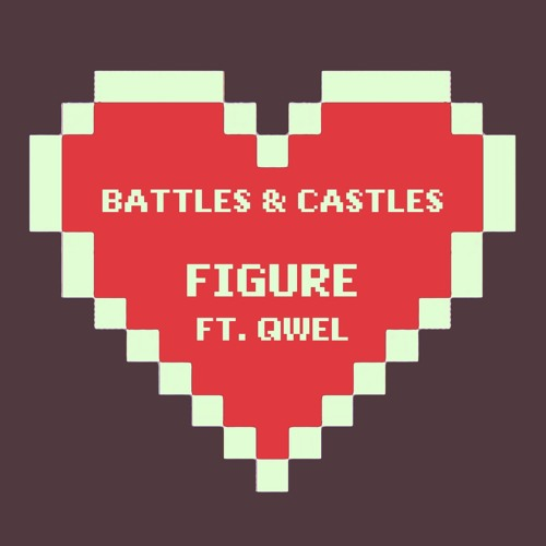 Figure - Battles and Castles Feat. Qwel (Instrumental)