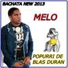Melo - Popurri de Blas Duran