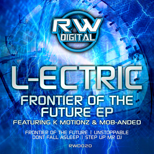 RWD020 L-ECTRIC ft K Motionz - FRONTIER OF THE FUTURE (OUT NOW)