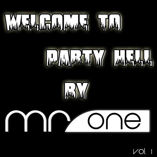 Welcome To Party Hell - Vol.1