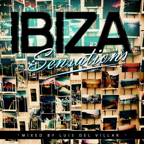 Ibiza Sensations 63 (HQ) by Luis del Villar