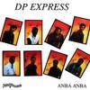 Maladi Damou(Dp Express ,Anba Anba)