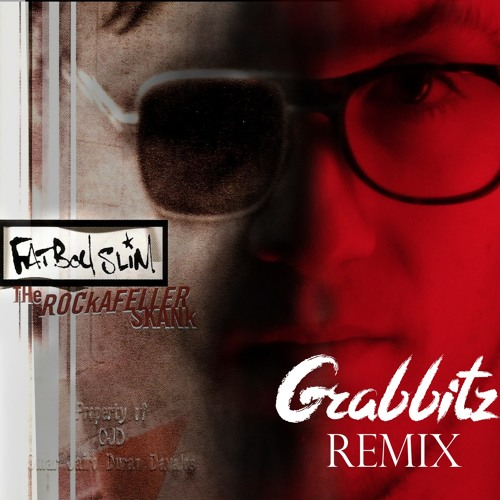The Rockafeller Skank (Grabbitz Remix)