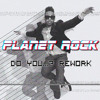 Miguel - Do You... (Planet Rock Rework) [FREE DOWNLOAD]