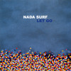 Nada Surf Blonde On Blonde From Let Go Mp3