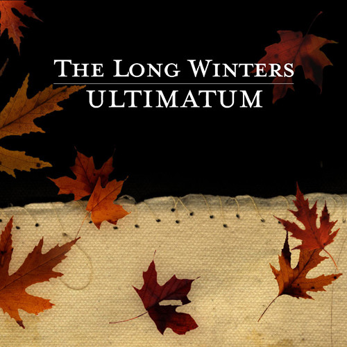 """The Long Winters """"Ultimatum"""" (from Ultimatum)"""