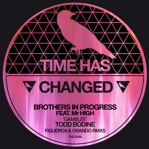 Brothers In Progress Ft Mr.High - Gamblee (Todd Bodine Remix)