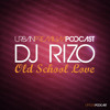 Dj Rizo - Old School Love