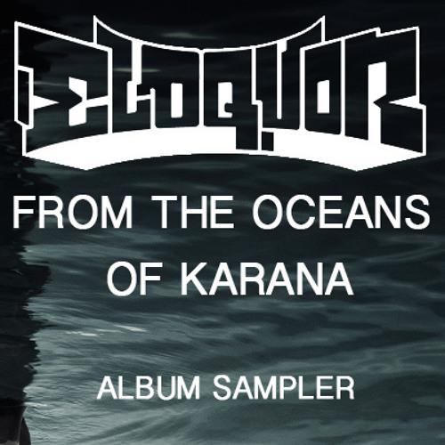 ELOQUOR -  From The Oceans Of Karana (sampler)