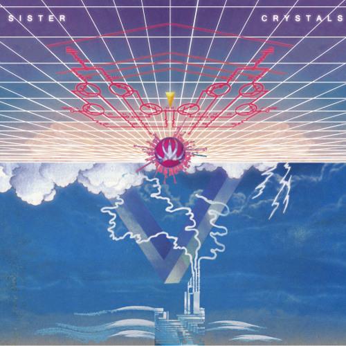 Sister Crystals LP