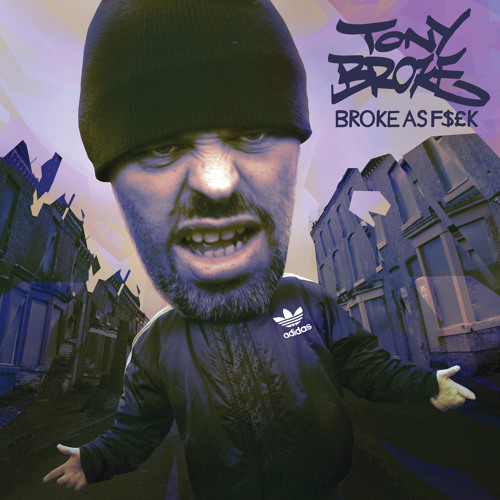 Tony Broke - Hang Around