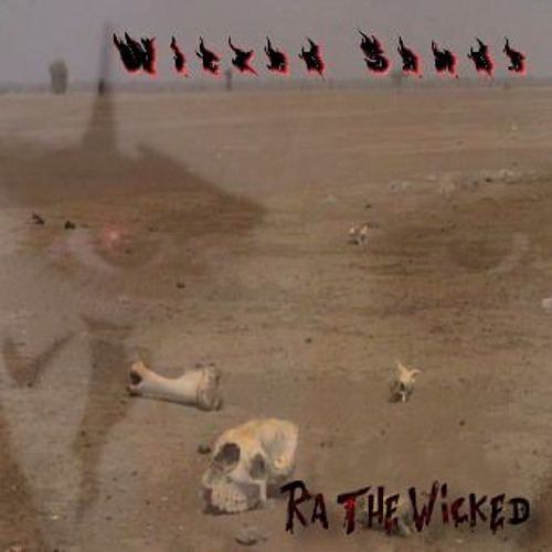 Ra the Wicked - Wicked Sands